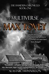 The Multiverse of Max Tovey: The Hamdun Chronicles Book One