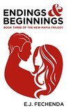 Endings & Beginnings (The New Mafia Trilogy #3)