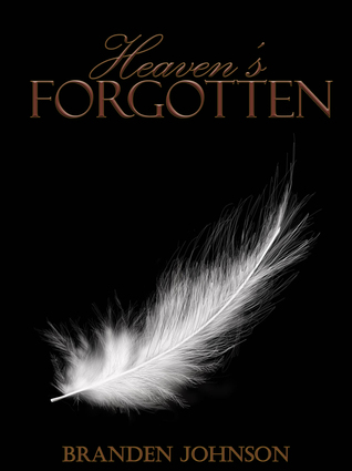 Heaven's Forgotten by Branden Johnson