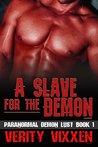 A Slave For The Demon #1 by Verity Vixxen