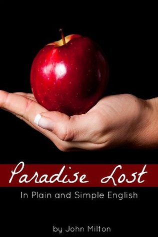 Paradise Lost In Plain and Simple English