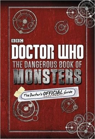 Doctor Who: The Dangerous Book of Monsters, the Doctor's Official Guide