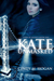 Kate Unmasked (Code of Sile...