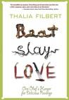Beat Slay Love
