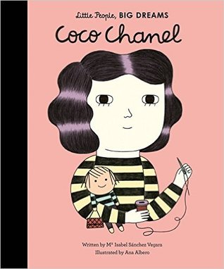 Coco Chanel (Little People, Big Dreams, #1)