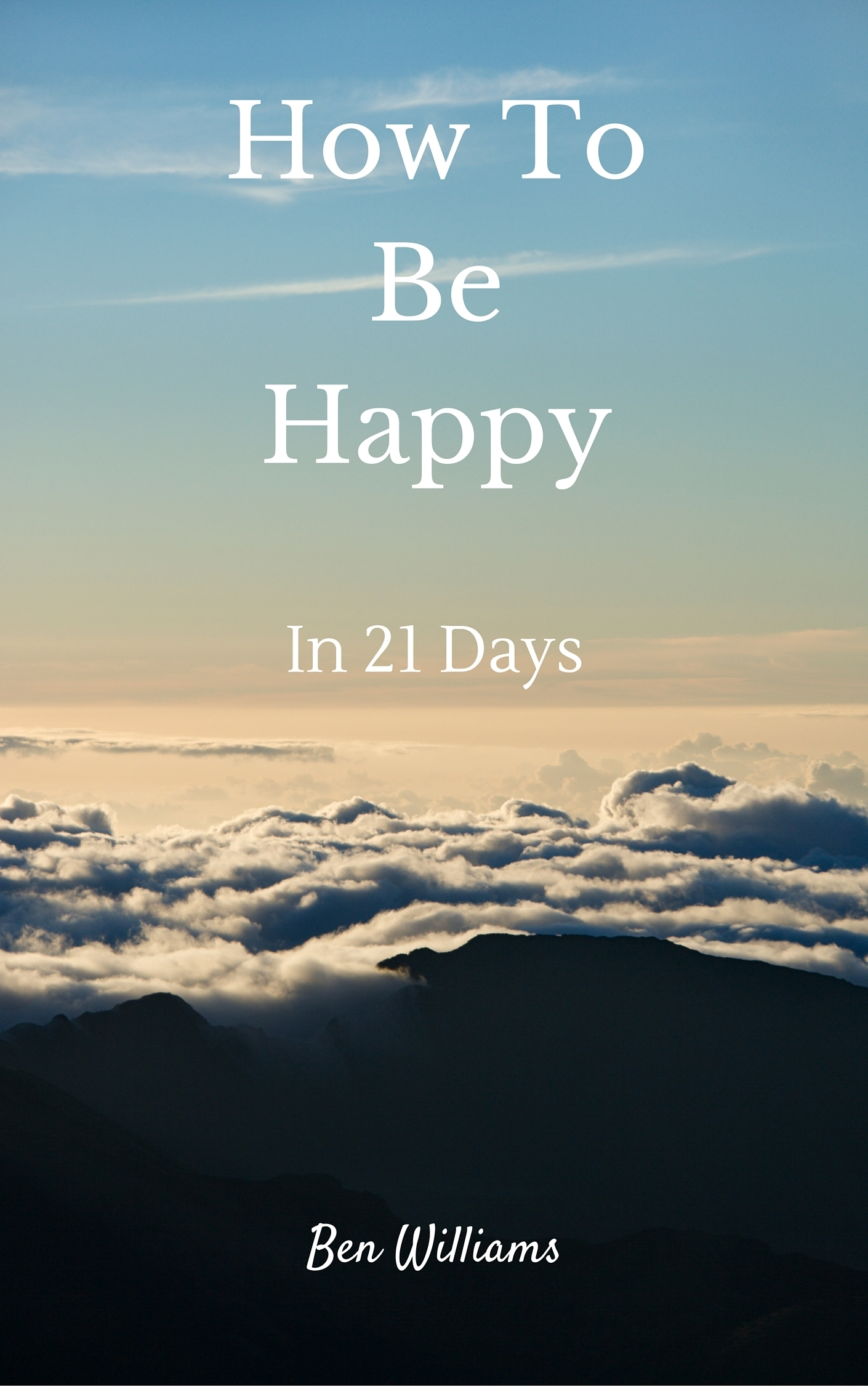 How To Be Happy In 21 Days