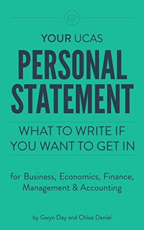 Your UCAS Personal Statement for Business, Economics, Finance, Management & Accounting: What to write if you want to get in