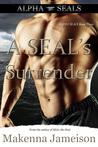 A SEAL's Surrender (Alpha SEALs #3)
