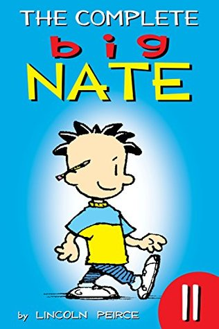 The Complete Big Nate: #11