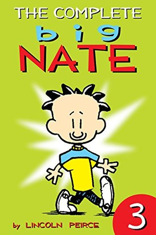 The Complete Big Nate: #3