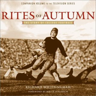 Rites of Autumn: The Story of College Football