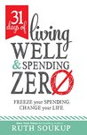 31 Days of Living Well and Spending Zero by Ruth Soukup
