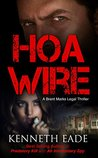 HOA Wire by Kenneth Eade