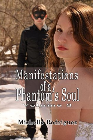 Manifestations of a Phantom's Soul Volume 3