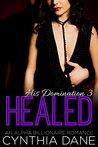 Healed by Cynthia Dane