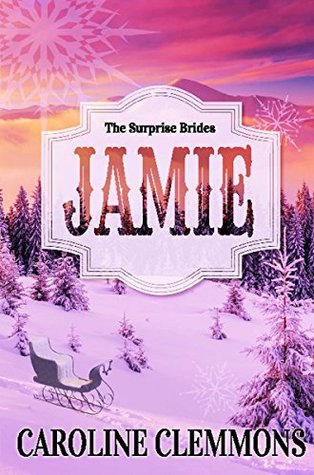 Jamie (The Surprise Brides #1)