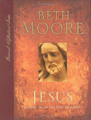 Jesus by Beth Moore
