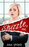 Download Shizzle, Inc (Isa Maxwell, #1)
