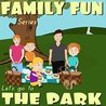 Kid's Book: Let's Go to the Park: Illustrated Kid's Book Series for Ages 2-8 (Family Fun Kid's Book Series)