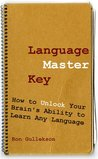 Book cover for Language Master Key: How to Unlock Your Brain's Ability to Learn Any Language