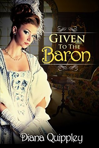 Given to the Baron