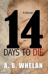 14 Days to Die