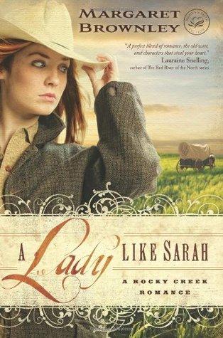A Lady Like Sarah(A Rocky Creek Romance 1)