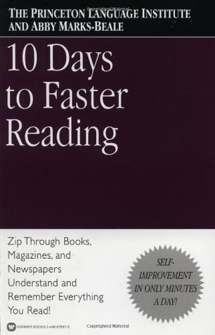 10 Days to Faster Reading by The Princeton Language Inst...