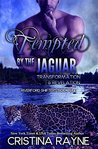 Tempted by the Jaguar: Transformation and Revelation (Riverford Shifters Book 1)