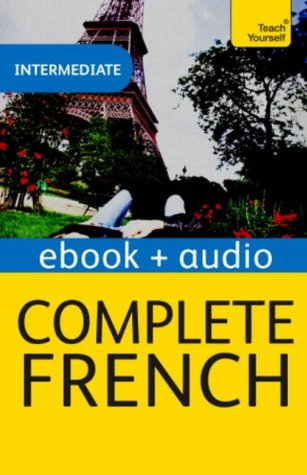 Complete French: Teach Yourself Audio Ebook (Kindle Enhanced Edition) (Teach Yourself Audio Ebooks)