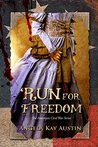 Run For Freedom (The American Civil War #1)