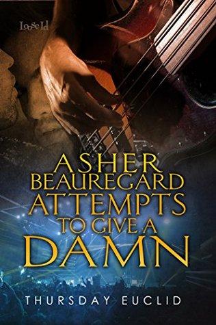 Asher Beauregard Attempts to Give a Damn