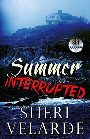 Summer Interrupted (Sea Mist Series)