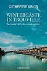 Wintergäste in Trouville: Der zweite Fall für Kommissar Leblanc (Kommissar Leblanc ermittelt 2)