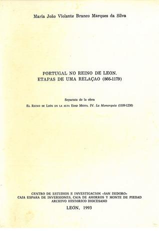 Portugal no Reino de León: etapas de uma relação (866-1179)
