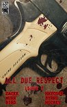 All Due Respect Issue 7