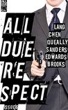 All Due Respect Issue 6