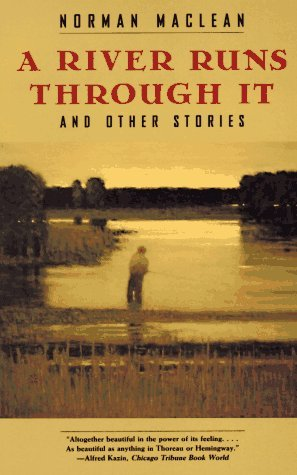 a river runs through it and other stories by norman maclean