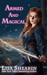Armed and Magical by Lisa Shearin