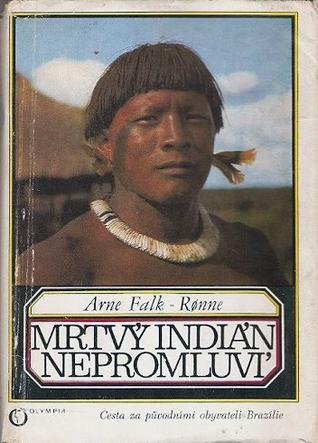 Mrtví Indián nepromluví
