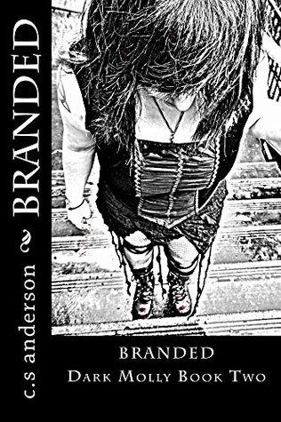 Branded (Dark Molly, #2)