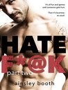 Hate F*@k: Part 2 (The Horus Group, #2)