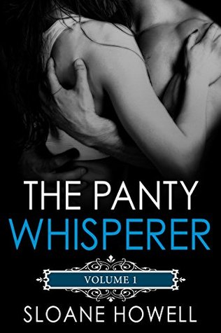 The Panty Whisperer(The Panty Whisperer 1)