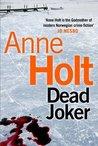Dead Joker (Hanne Wilhelmsen, #5)