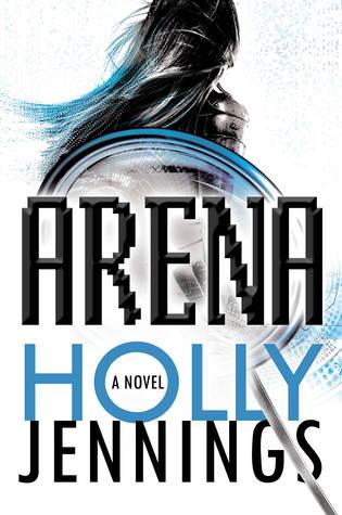 Arena (Arena, #1)