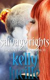 Salvage Rights (Distant Worlds, #2)