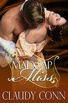 Madcap Miss by Claudette Williams