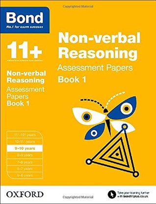 Bond 11+: Non Verbal Reasoning: Assessment Papers Book 1
