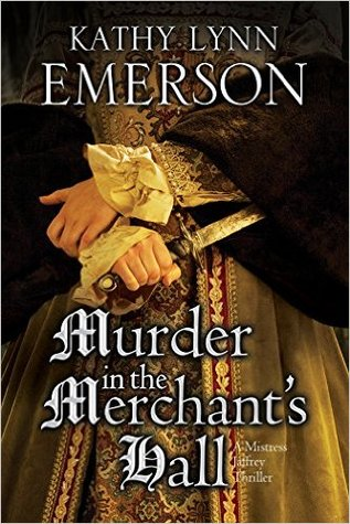 Murder in the Merchant's Hall (Mistress Jaffrey Thriller #2)