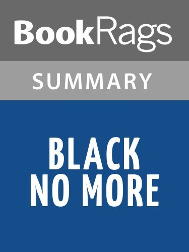 Black No More by George S. Schuyler l Summary & Study Guide